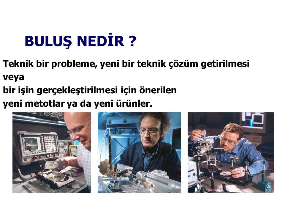 11.03.2014 Türk Patent Enstitüsü İnceleme raporu 78 PATENT ARAŞTIRMA - İNCELEME SÜRECİ ve PATENT HAKLARI