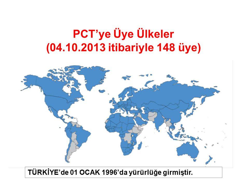 PCT'ye Üye Ülkeler (04.10.2013 itibariyle 148 üye) TÜRKİYE'de 01 OCAK 1996'da yürürlüğe girmiştir.