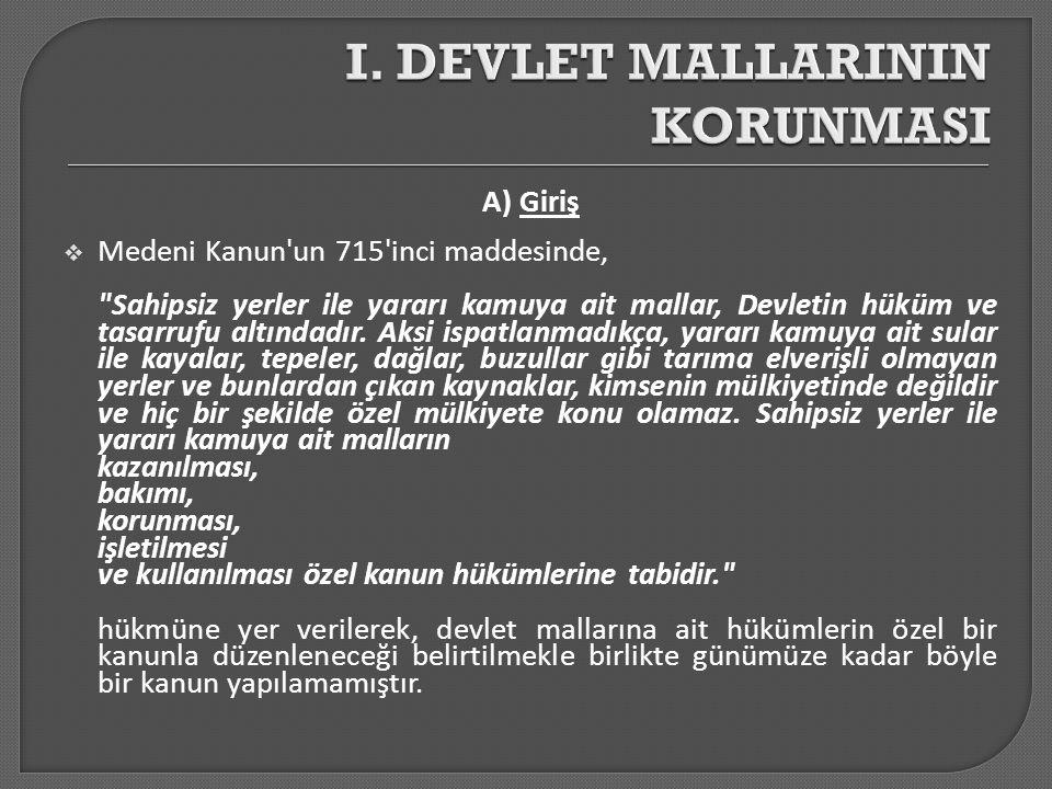 A) Giriş  Medeni Kanun'un 715'inci maddesinde,