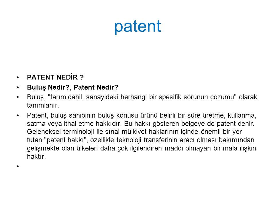 patent PATENT NEDİR .Buluş Nedir?, Patent Nedir.