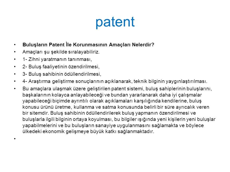 patent Buluşların Patent İle Korunmasının Amaçları Nelerdir.