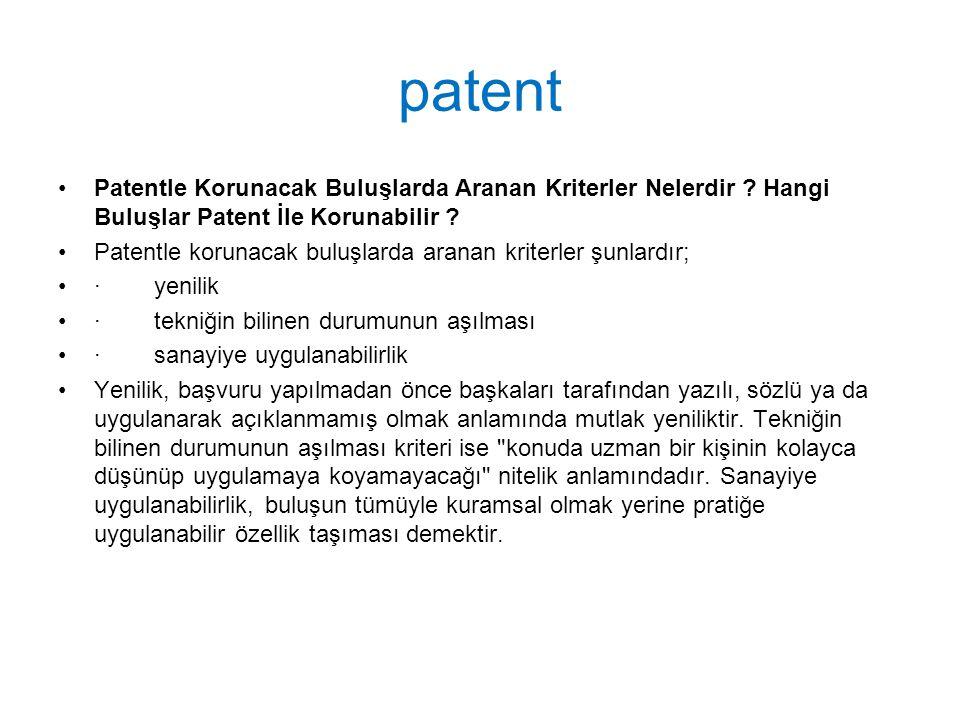 patent Patentle Korunacak Buluşlarda Aranan Kriterler Nelerdir .