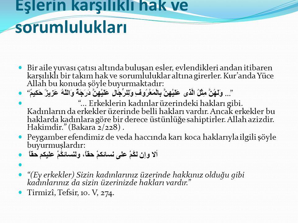 EŞLERİN KARŞILIKLI HAKLARI 1.