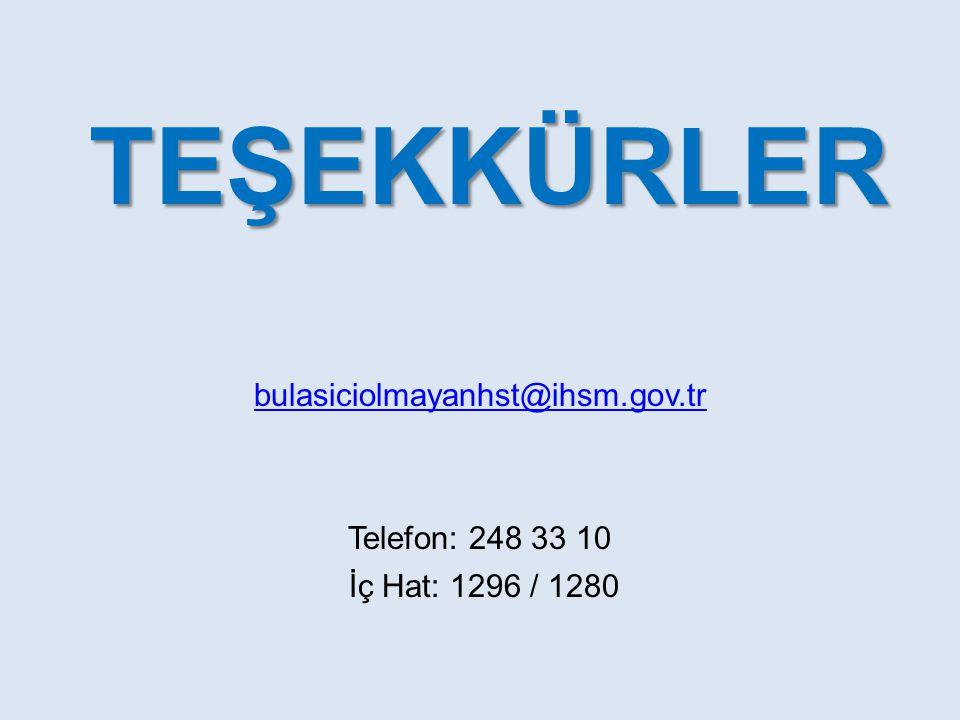 TEŞEKKÜRLER TEŞEKKÜRLER bulasiciolmayanhst@ihsm.gov.tr Telefon: 248 33 10 İç Hat: 1296 / 1280