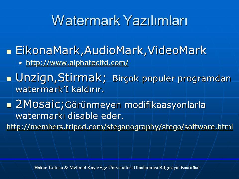 Watermark Yazılımları EikonaMark,AudioMark,VideoMark EikonaMark,AudioMark,VideoMark http://www.alphatecltd.com/http://www.alphatecltd.com/http://www.alphatecltd.com/ Unzign,Stirmak; Birçok populer programdan watermark'I kaldırır.