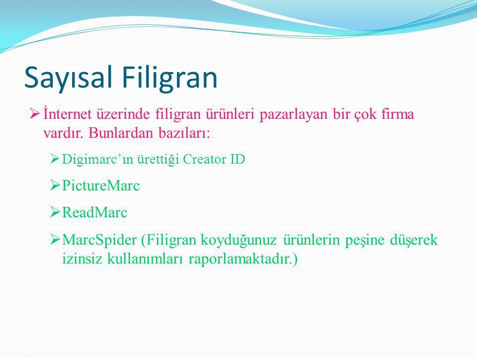 Sayısal Filigran  İnternet üzerinde filigran ürünleri pazarlayan bir çok firma vardır.