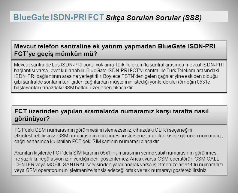 BlueGate ISDN-PRI FCT Dış ortam anteni (Seçimlik) Bina dışındaki etkili GSM sinyalini cihazın bulunduğu yere taşıma imkanı sağlar. Kurulacağı yerdeki