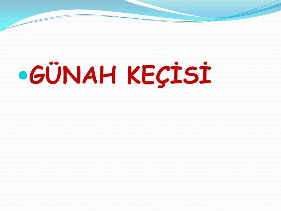 GÜNAH KEÇİSİ