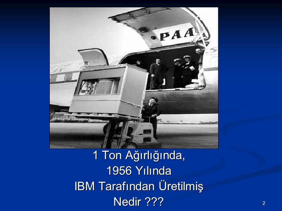 2 1 Ton Ağırlığında, 1956 Yılında IBM Tarafından Üretilmiş Nedir