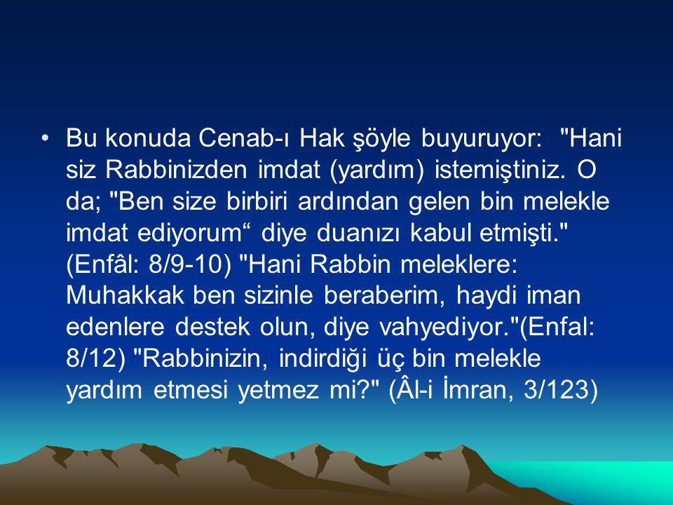 Bu konuda Cenab-ı Hak şöyle buyuruyor: