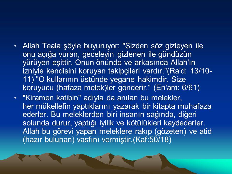 Allah Teala şöyle buyuruyor: