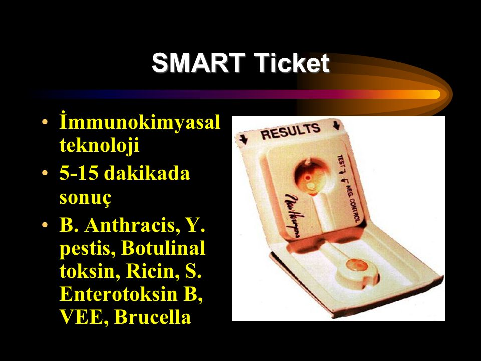 SMART Ticket İmmunokimyasal teknoloji 5-15 dakikada sonuç B.