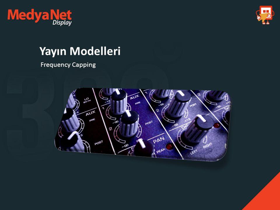 Frequency Capping Yayın Modelleri