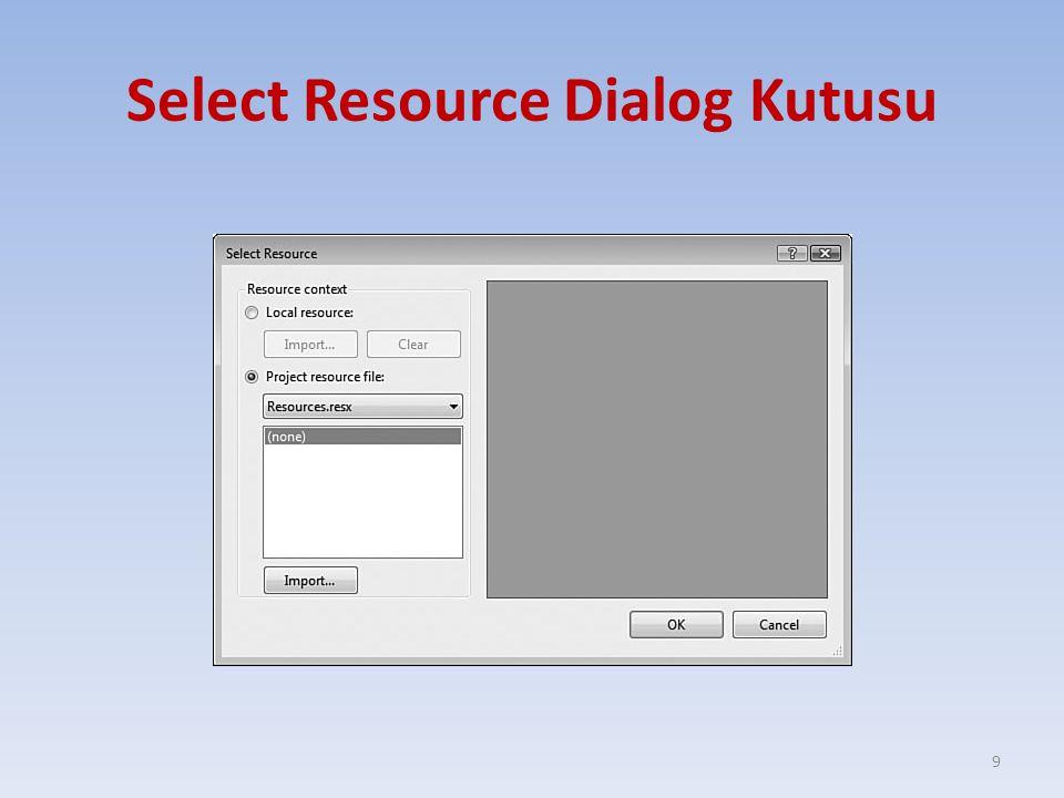 Select Resource Dialog Kutusu 9