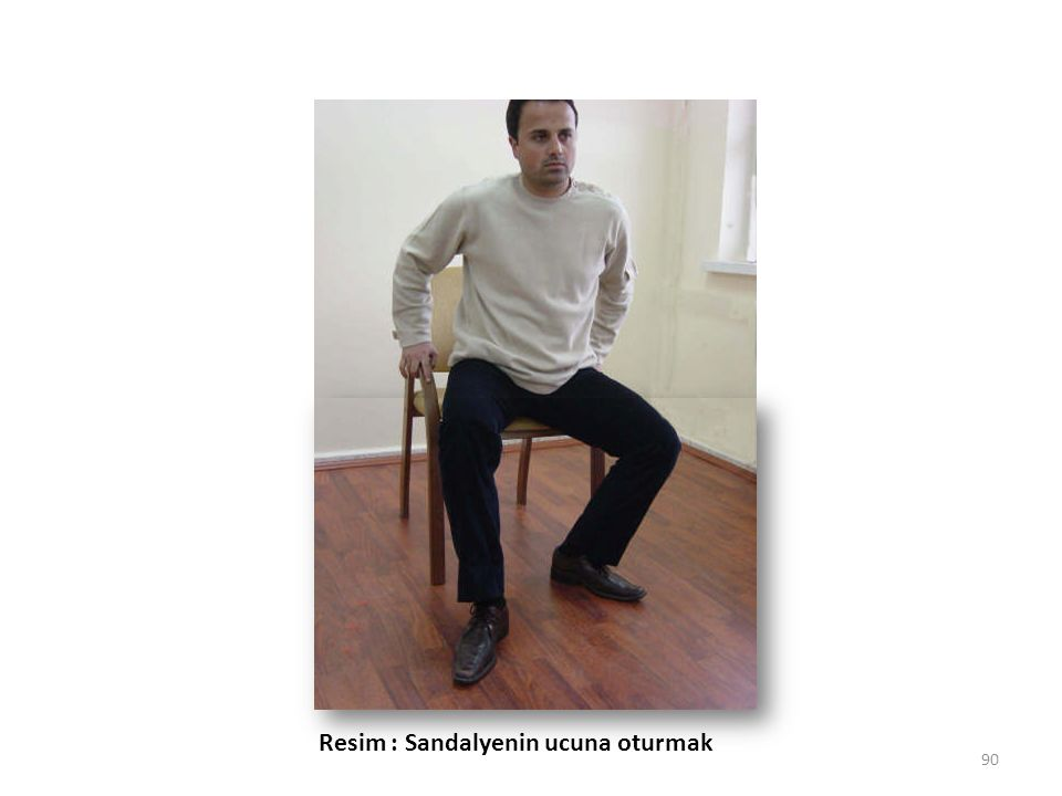 90 Resim : Sandalyenin ucuna oturmak