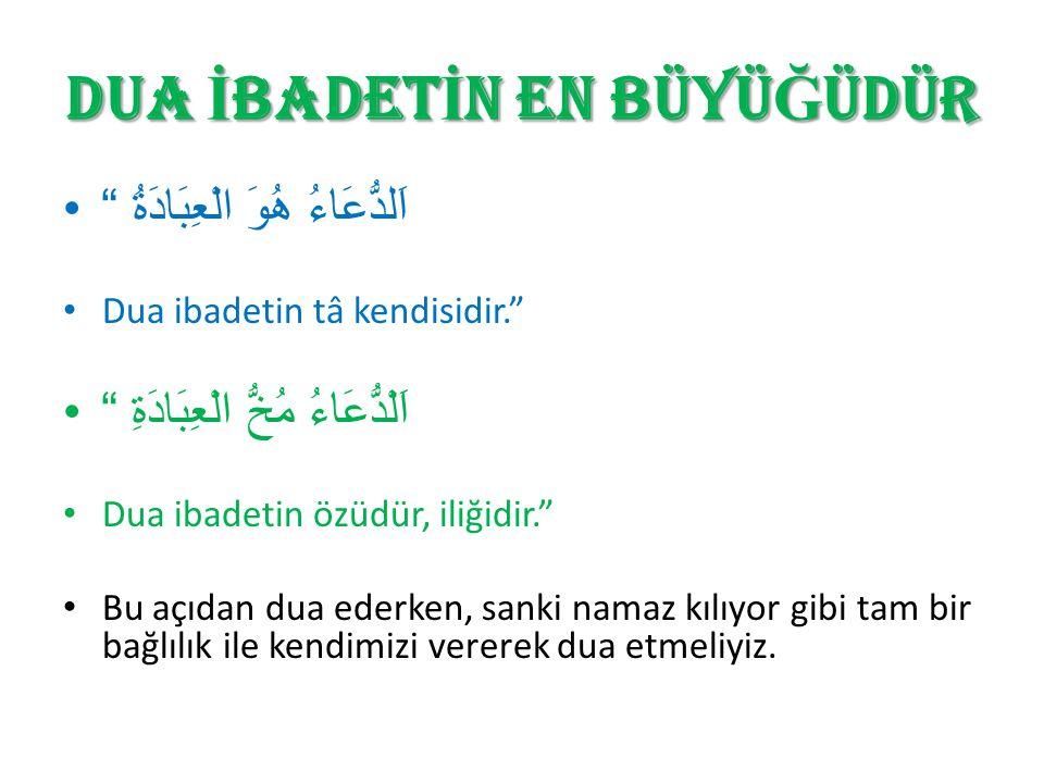 PEYGAMBERİMİZİN DUASI Bir gün Ebu Hureyre (r.a.), Allah Resûlü'ne (s.a.s.) gelerek annesi için dua talep etmiştir.