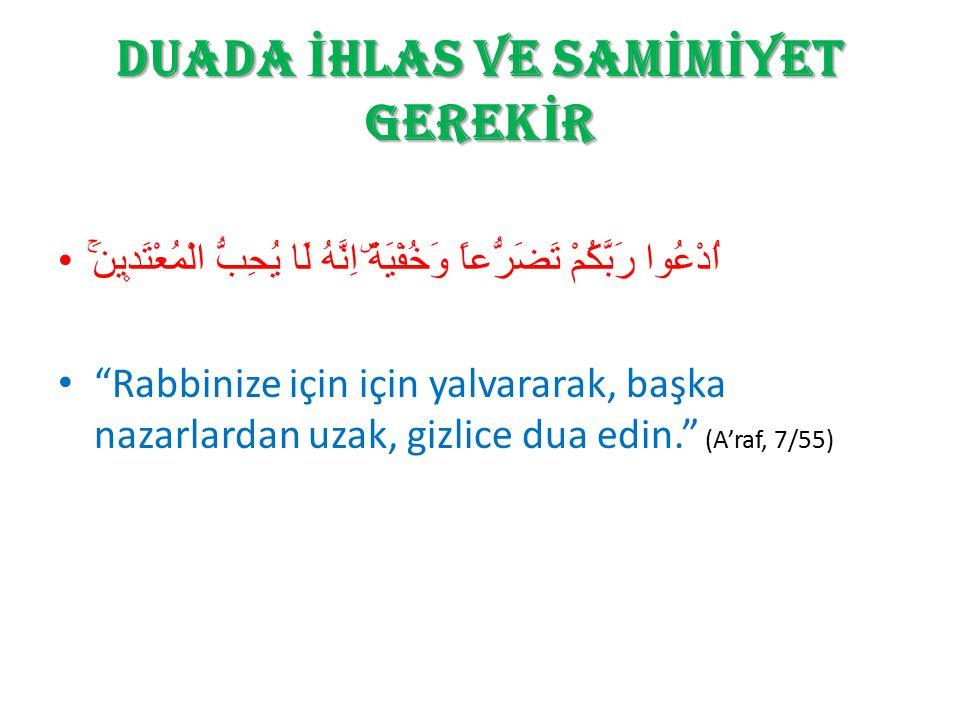 SÜLEYMAN (AS) IN DUASI رَبِّ اغْفِرْ لِي وَهَبْ لِي مُلْكًا لَّا يَنبَغِي لِأَحَدٍ مِّنْ بَعْدِي إِنَّكَ أَنتَالْوَهَّابُ Süleyman, Ey Rabbim.