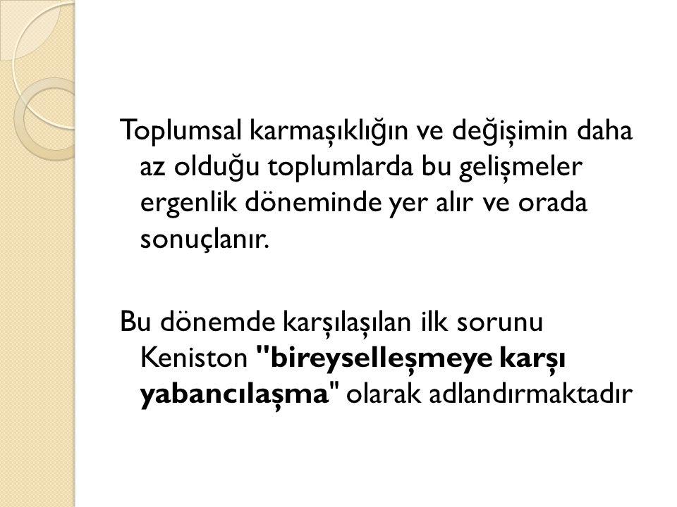 a) Yabancılaşma.