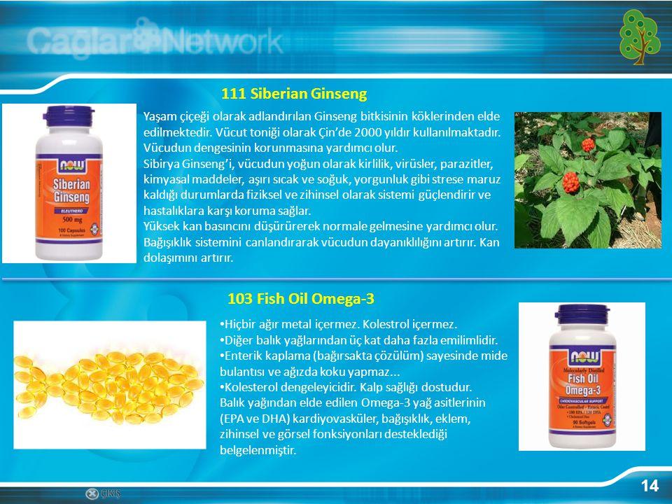 14 111 Siberian Ginseng Yaşam çiçeği olarak adlandırılan Ginseng bitkisinin köklerinden elde edilmektedir. Vücut toniği olarak Çin'de 2000 yıldır kull