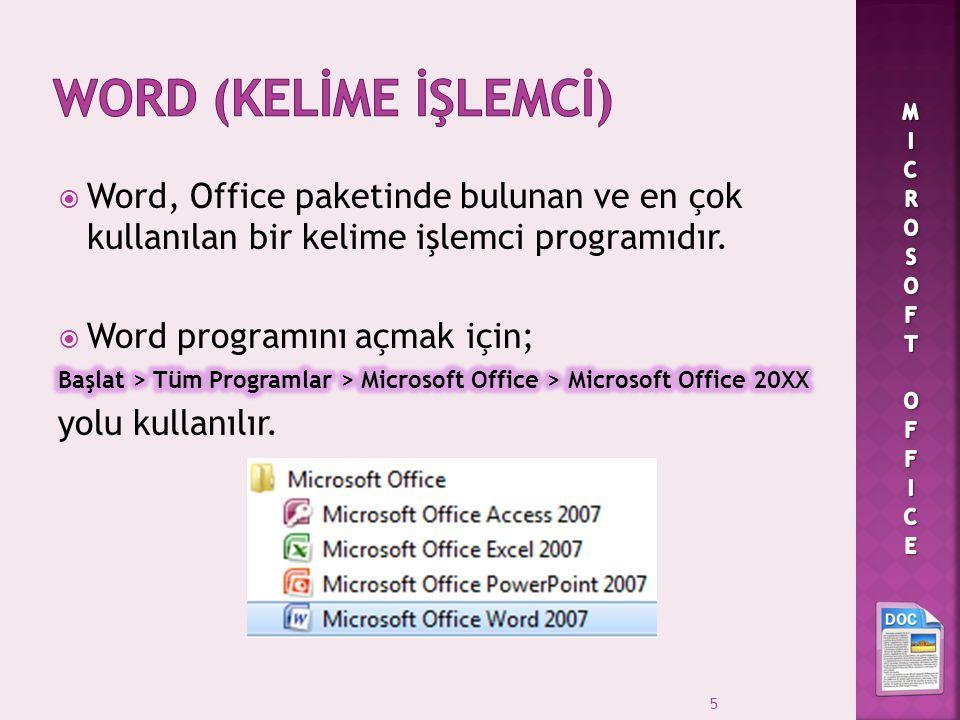  Word'de aynı anda birden çok belgeyle çalışmak mümkündür.