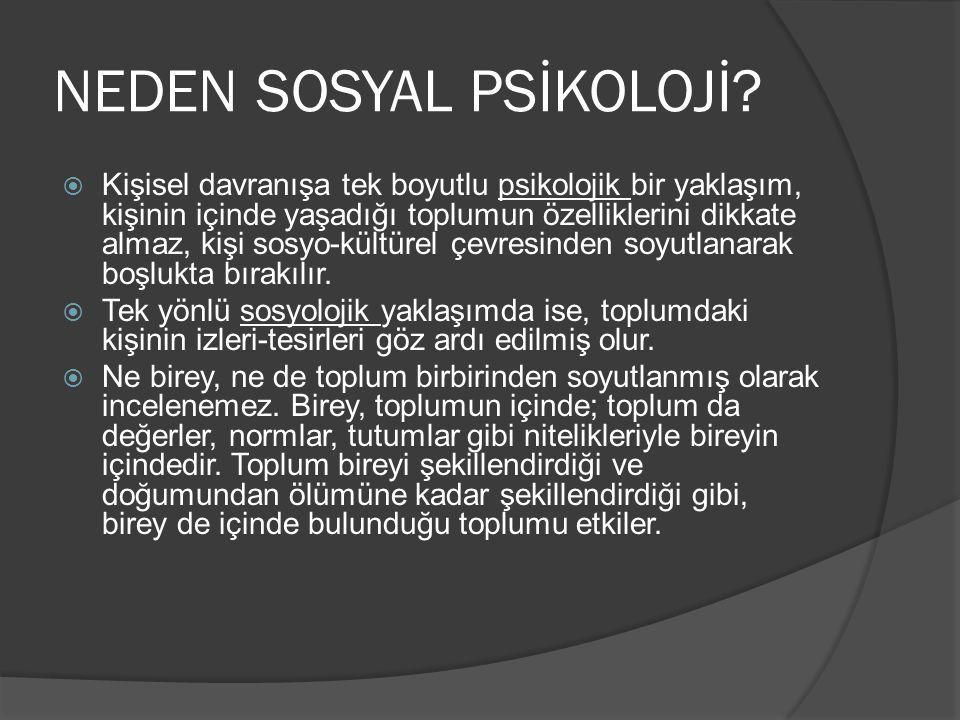 NEDEN SOSYAL PSİKOLOJİ.
