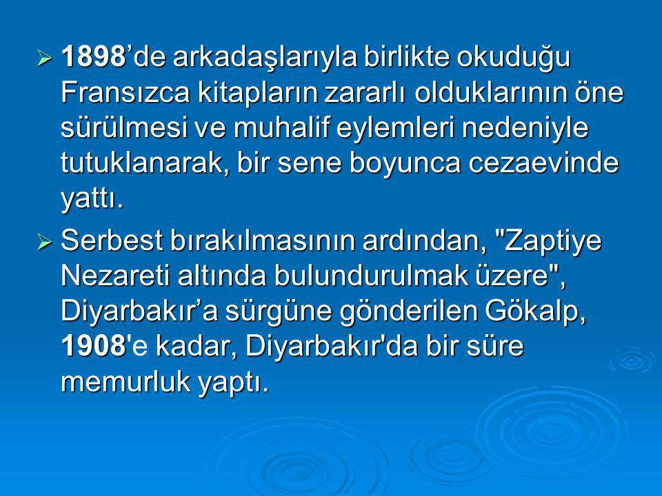 Türkçülük ülküsünün ilk sesi olan ''Altun Destanı'' bu sıralarda,Genç Kalemlerde yayımlanmıştır.(1911 Ocak)  1912'de İttihat ve Terakkinin merkezi İstanbul'a taşınmış ve böylece Gökalp İstanbul'a gelmiştir.
