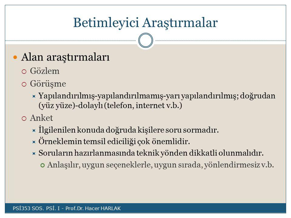 Betimleyici Araştırmalar PSİ353 SOS.PSİ. I - Prof.Dr.