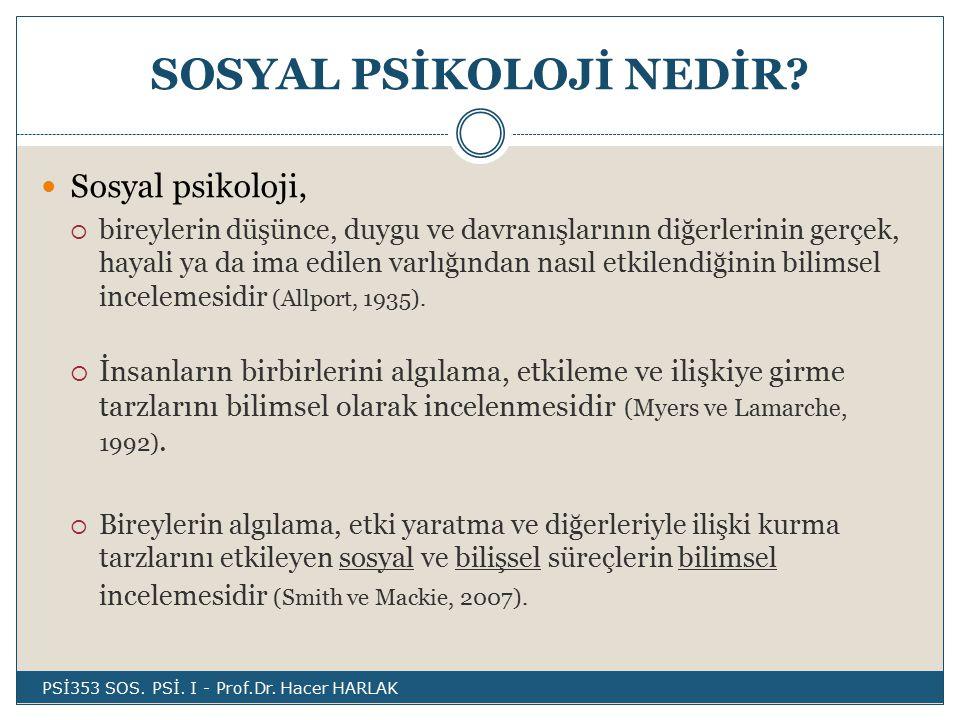 SOSYAL PSİKOLOJİ NEDİR.