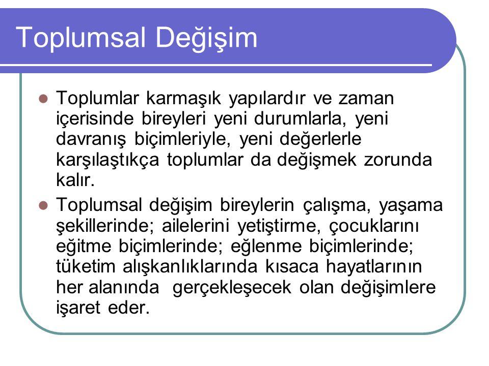 Hukuk Osmanlı'dan beri değişimin aracı olmuş Özellikle hukukun laikleştirilmesi süreci, Osmanlı-Türk modernleşmesinin temel unsurlarından birini oluşturmuştur (Özman) Çok iyi işlemediği gözlenen Osmanlı hukuk sistemini yeni baştan düzenlemek amacıyla özellikle 1839 (Tanzimat) ile 1856 (Islahat) yılları arasında birçok reform yapılmıştır Hukuk Toplumsal Değişim