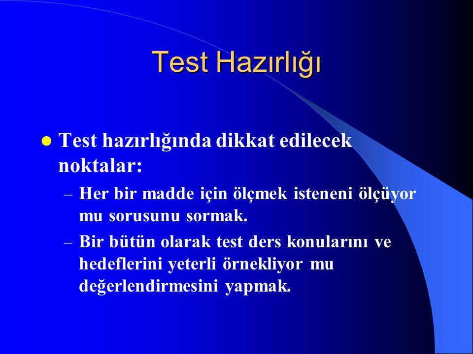 Testin Kapsam Geçerliliği Bir testin kapsam geçerliliği Testteki toplam maddelerin ölçülecek davranışları ve konu içeriğini örnekleme derecesine Testt