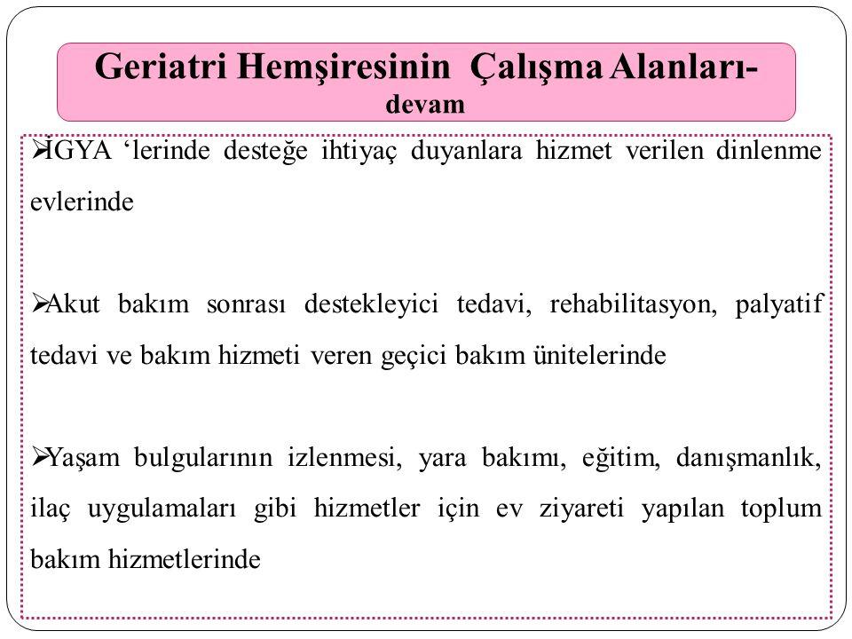 Gerontoloji Hemşireliği Standartları 1.Fizyolojik sağlık 2.