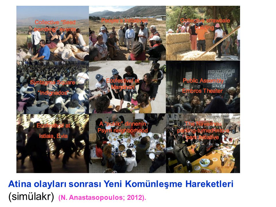 Atina olayları sonrası Yeni Komünleşme Hareketleri (simülakr) (N. Anastasopoulos; 2012).