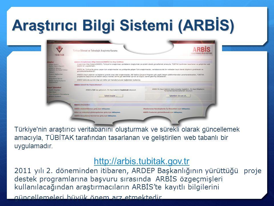Araştırıcı Bilgi Sistemi (ARBİS) Türkiye'nin araştırıcı veritabanını oluşturmak ve sürekli olarak güncellemek amacıyla, TÜBİTAK tarafından tasarlanan