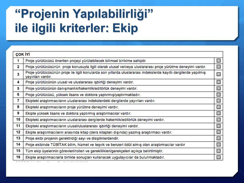 """""""Projenin Yapılabilirliği"""" ile ilgili kriterler: Ekip"""