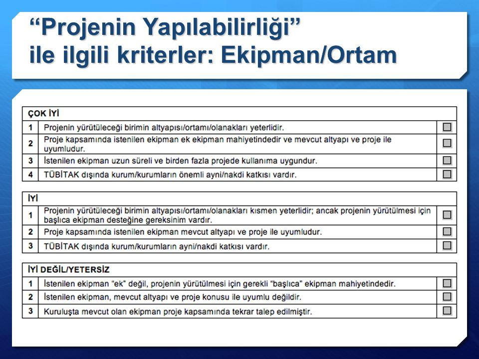 """""""Projenin Yapılabilirliği"""" ile ilgili kriterler: Ekipman/Ortam"""