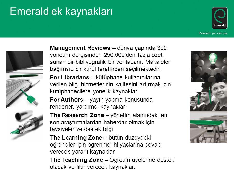 Emerald ek kaynakları Management Reviews – dünya çapında 300 yönetim dergisinden 250.000'den fazla özet sunan bir bibliyografik bir veritabanı.