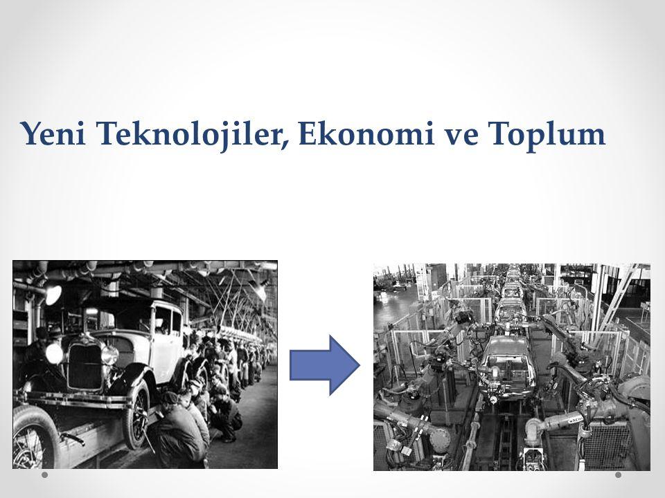 Yeni Teknolojiler, Ekonomi ve Toplum