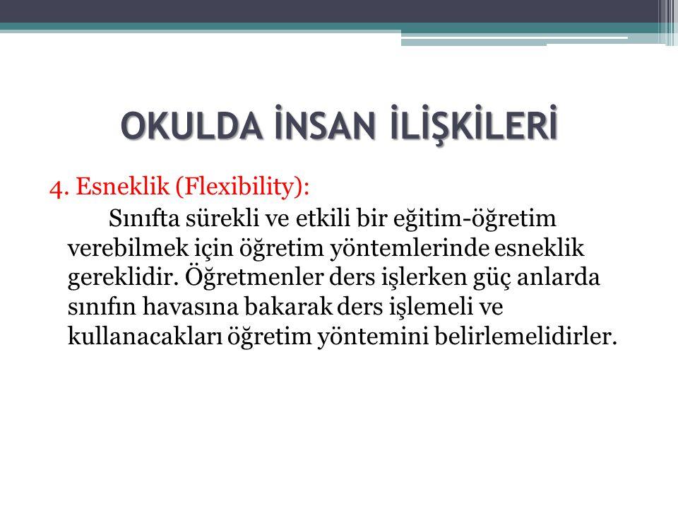 OKULDA İNSAN İLİŞKİLERİ 4.