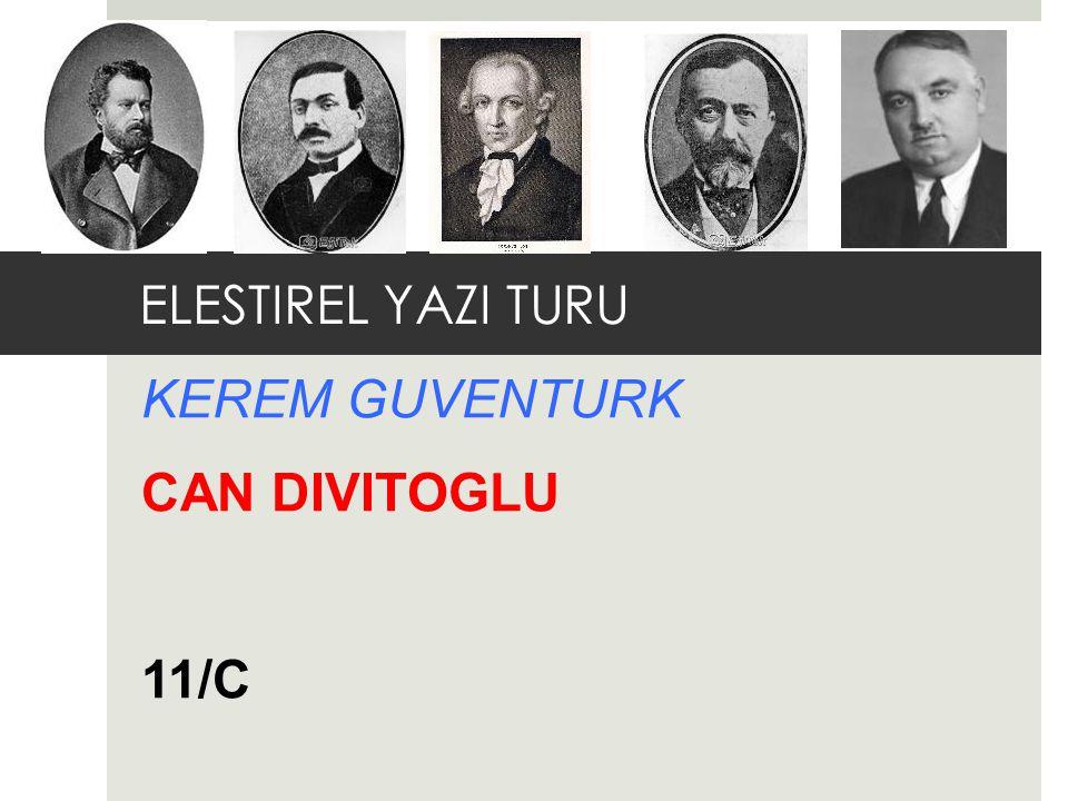 ELESTIREL YAZI TURU KEREM GUVENTURK CAN DIVITOGLU 11/C