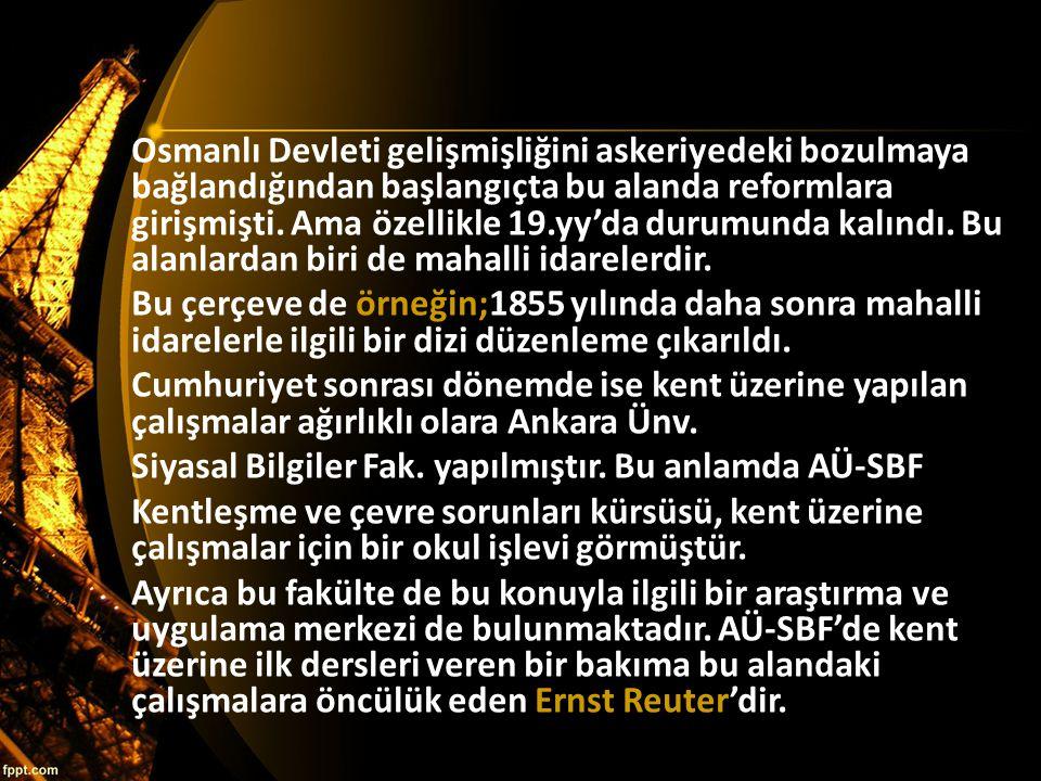 Osmanlı Devleti gelişmişliğini askeriyedeki bozulmaya bağlandığından başlangıçta bu alanda reformlara girişmişti. Ama özellikle 19.yy'da durumunda kal