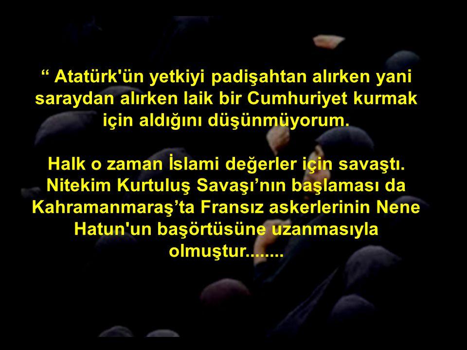 Şimdi Atatürk yerine Humeyni'yi sevdiğini söyleyen Nuray Bezirgan'ın şu sözlerine dikkat edin:
