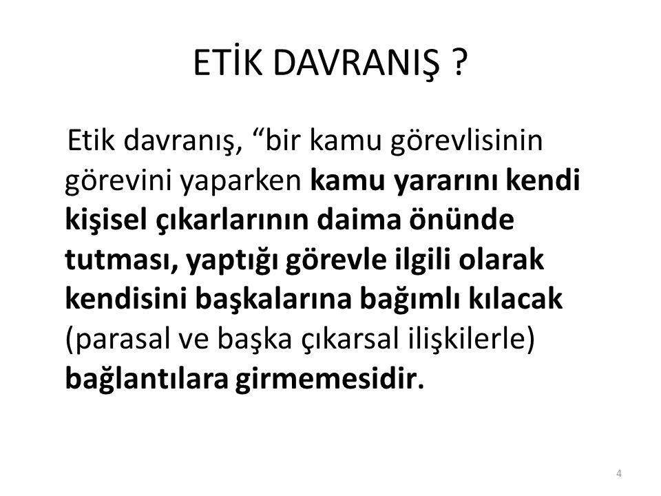 ETİK DAVRANIŞ .