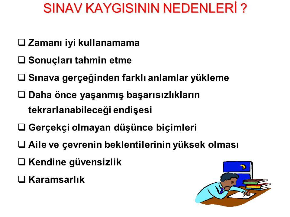 SINAV KAYGISININ NEDENLERİ .