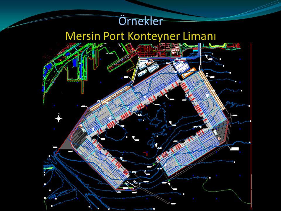 Örnekler Mersin Port Konteyner Limanı