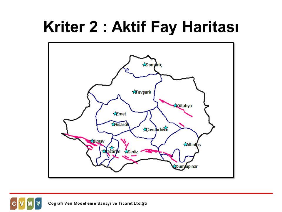 Kriter 2 : Aktif Fay Haritası