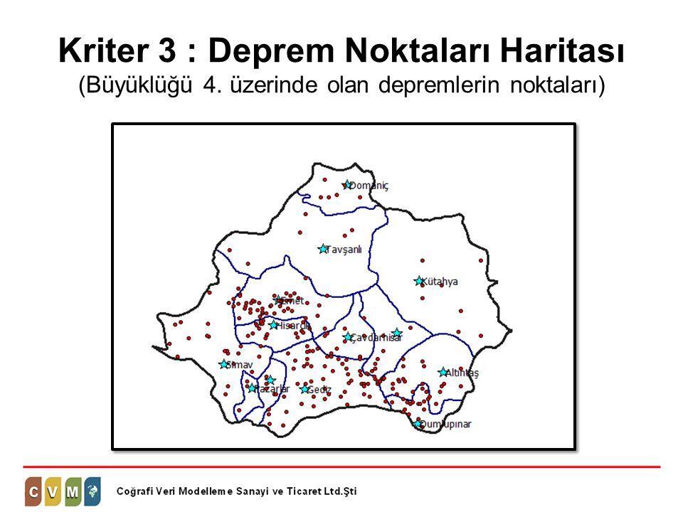 Kriter 3 : Deprem Noktaları Haritası (Büyüklüğü 4. üzerinde olan depremlerin noktaları)