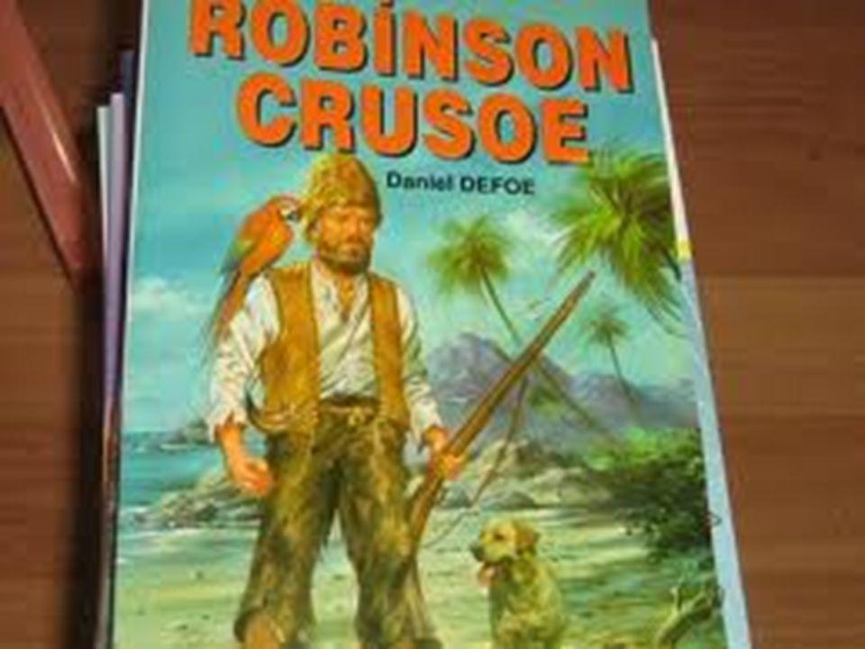 Robinson Crusoe, macera düşkünüdür.Denizlere açılıp yeni yerler görme tutkusu içindedir.