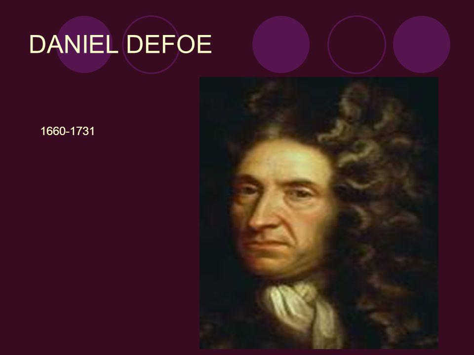 Daniel defoe ingiliz yazarlarının en ünlülerindendir.