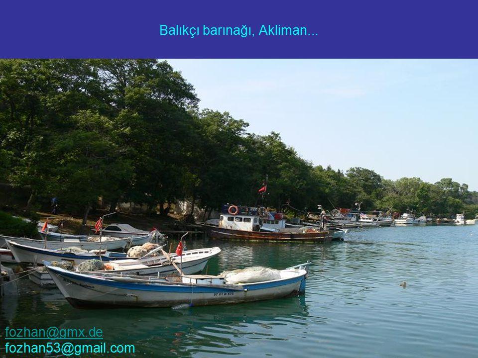Balıkçı barınağı, Akliman... fozhan@gmx.de fozhan53@gmail.com