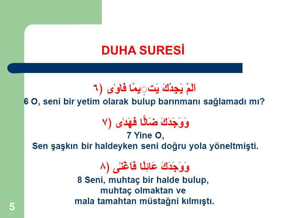 36 Allah, geçmişte de sana bazı nimetleri vermişti.